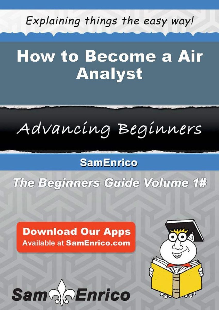 How to Become a Air Analyst
