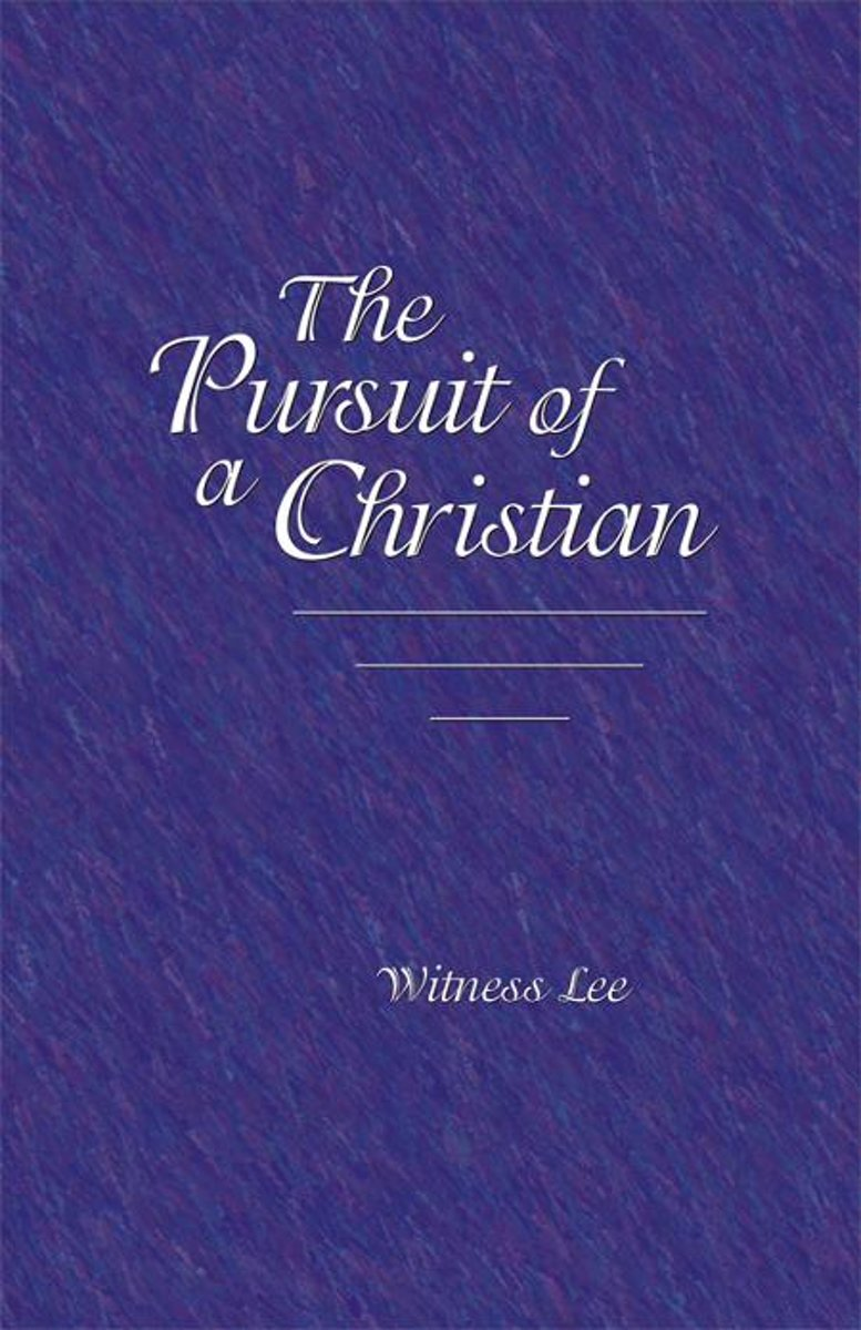 The Pursuit of a Christian