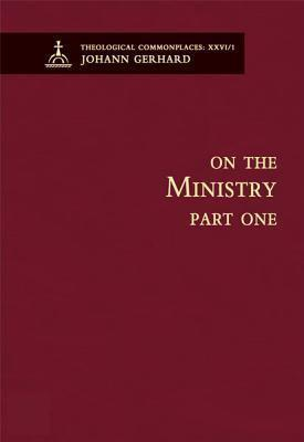 On the Ministry I - Theological Commonplaces