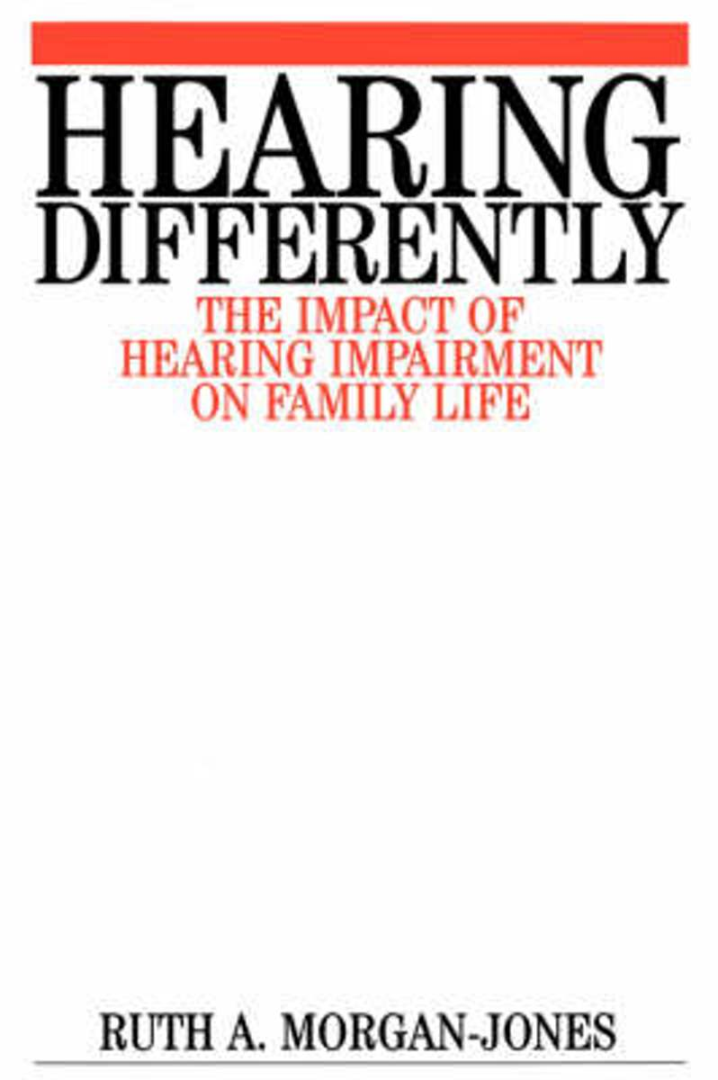 Hearing Differently - the Impact of Hearing Impairment on Family Life