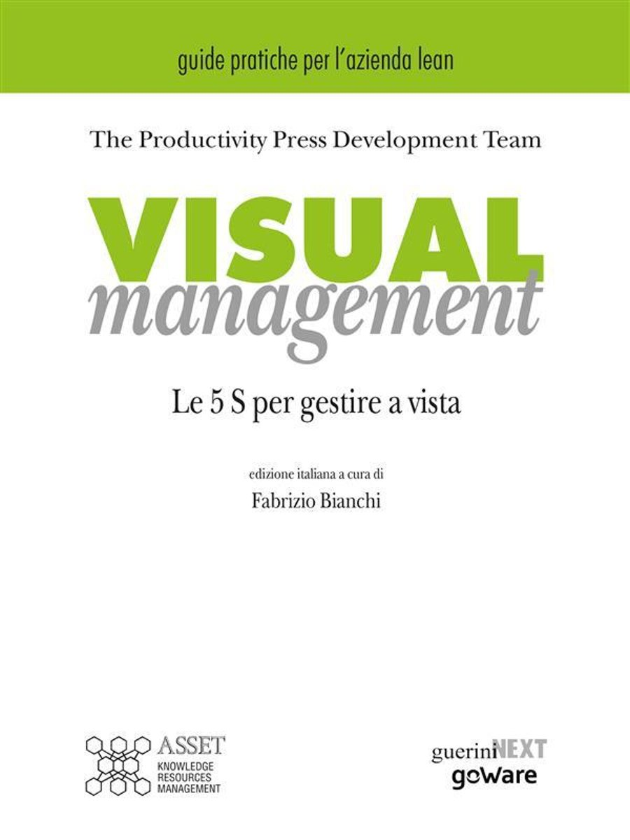 Visual management. Le 5 S per gestire a vista