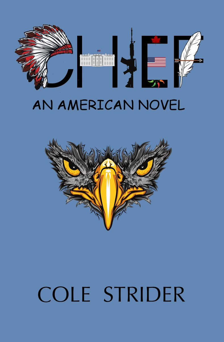 Chief: An American Novel