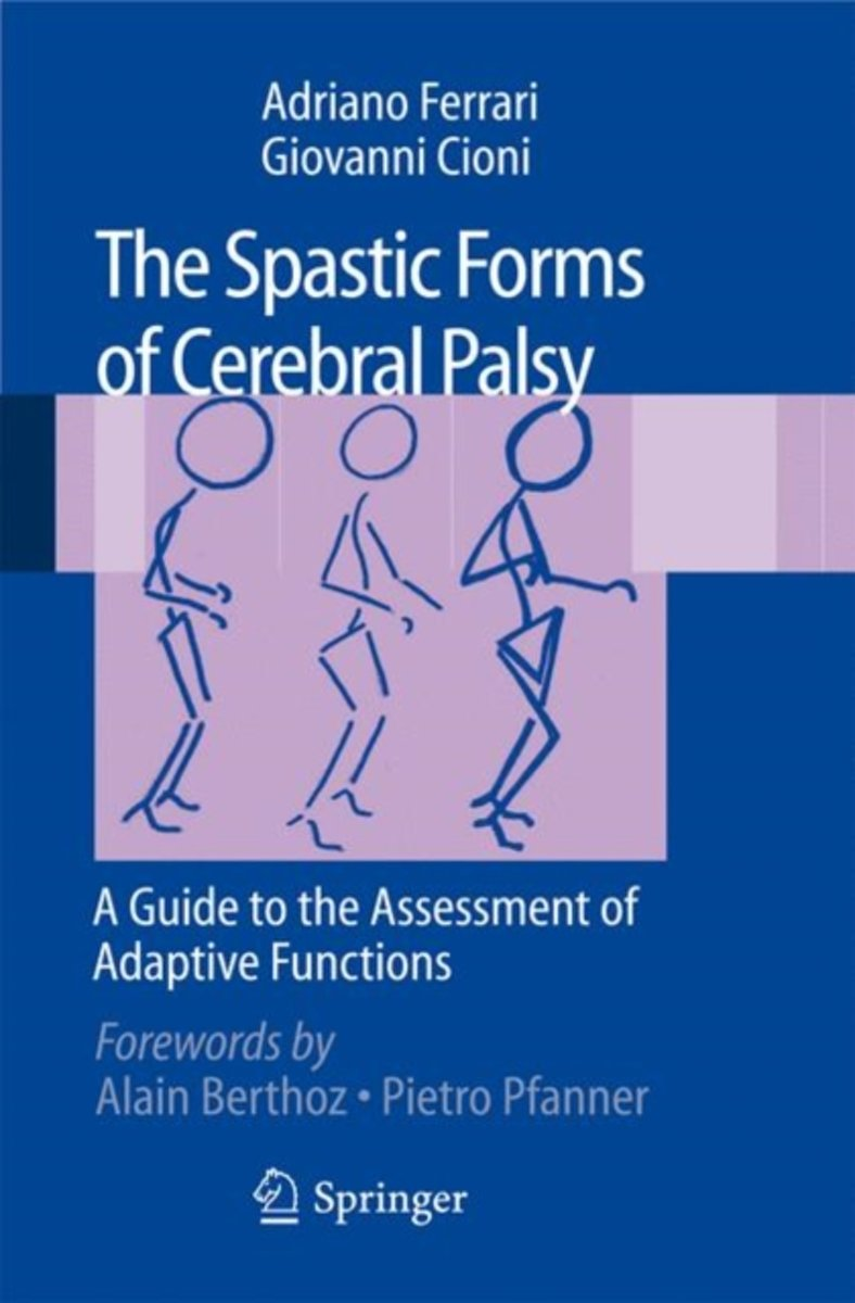 The Spastic Forms of Cerebral Palsy