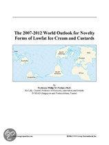 The 2007-2012 World Outlook for Novelty Forms of Lowfat Ice Cream and Custards