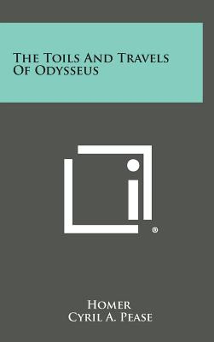 The Toils and Travels of Odysseus