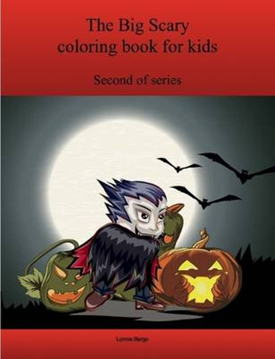 The Second Big Scary Coloring Book for Kids