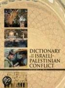 Dictionary Of The Israeli-Palestinian Conflict