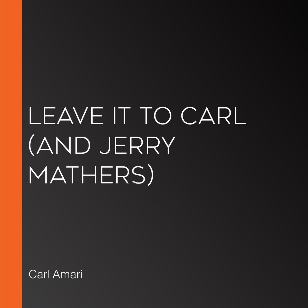 Leave it to Carl (and Jerry Mathers)