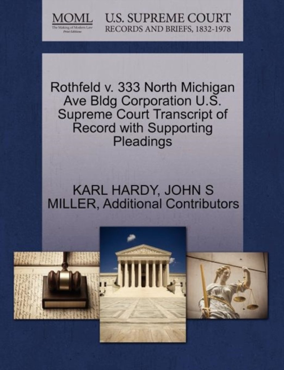 Rothfeld V. 333 North Michigan Ave Bldg Corporation U.S. Supreme Court Transcript of Record with Supporting Pleadings