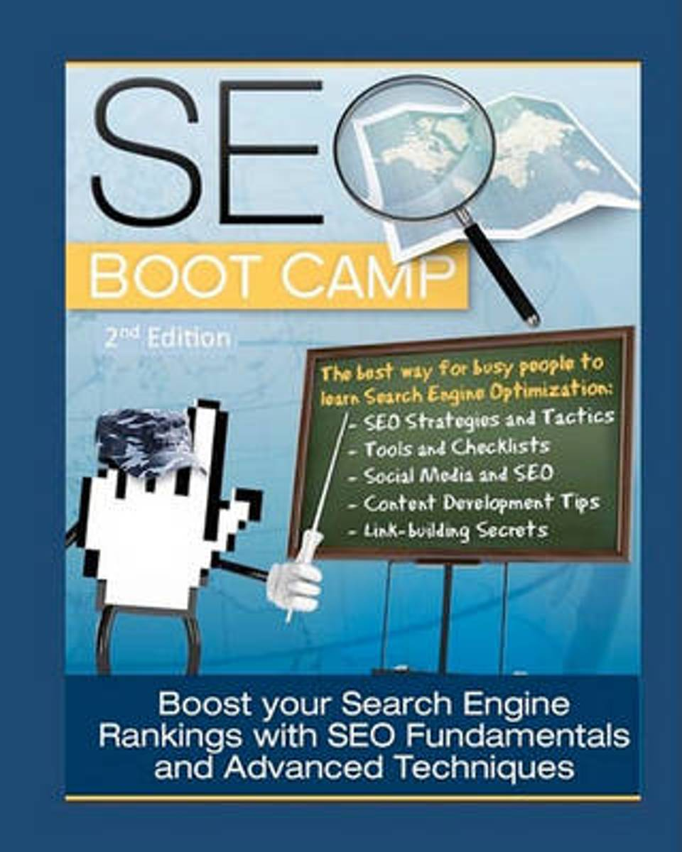 Seo Boot Camp, 2nd Edition