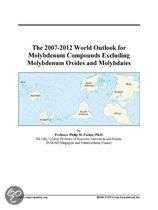 The 2007-2012 World Outlook for Molybdenum Compounds Excluding Molybdenum Oxides and Molybdates