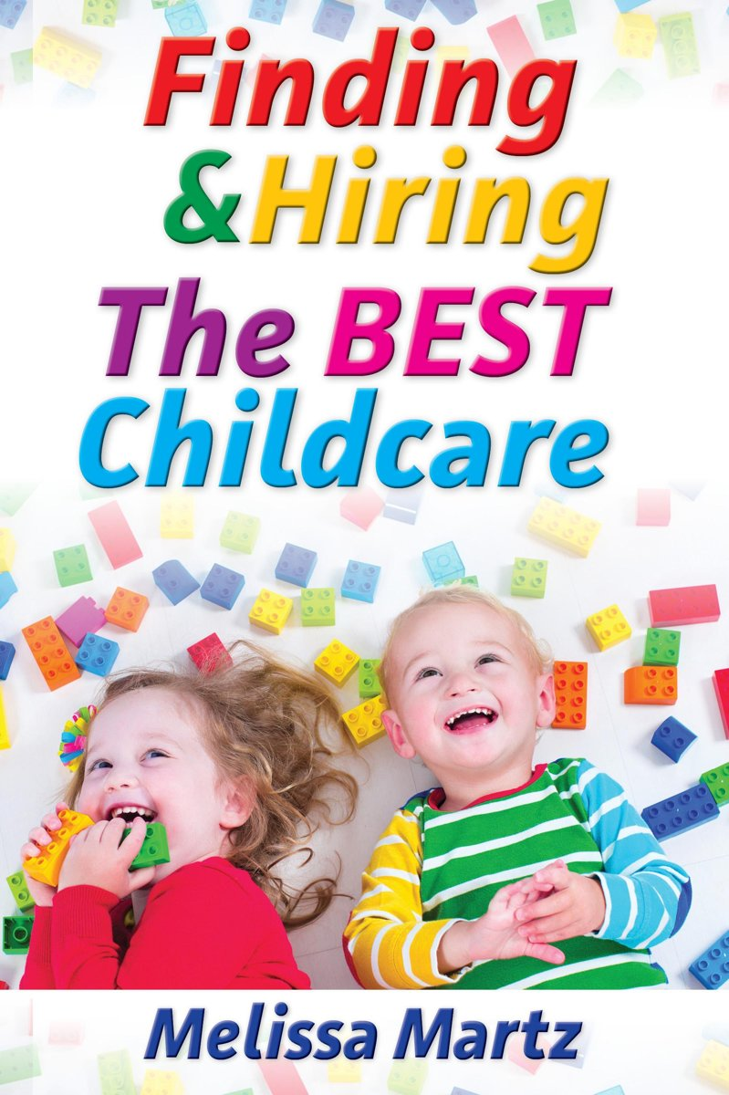 Finding & Hiring the BEST Childcare