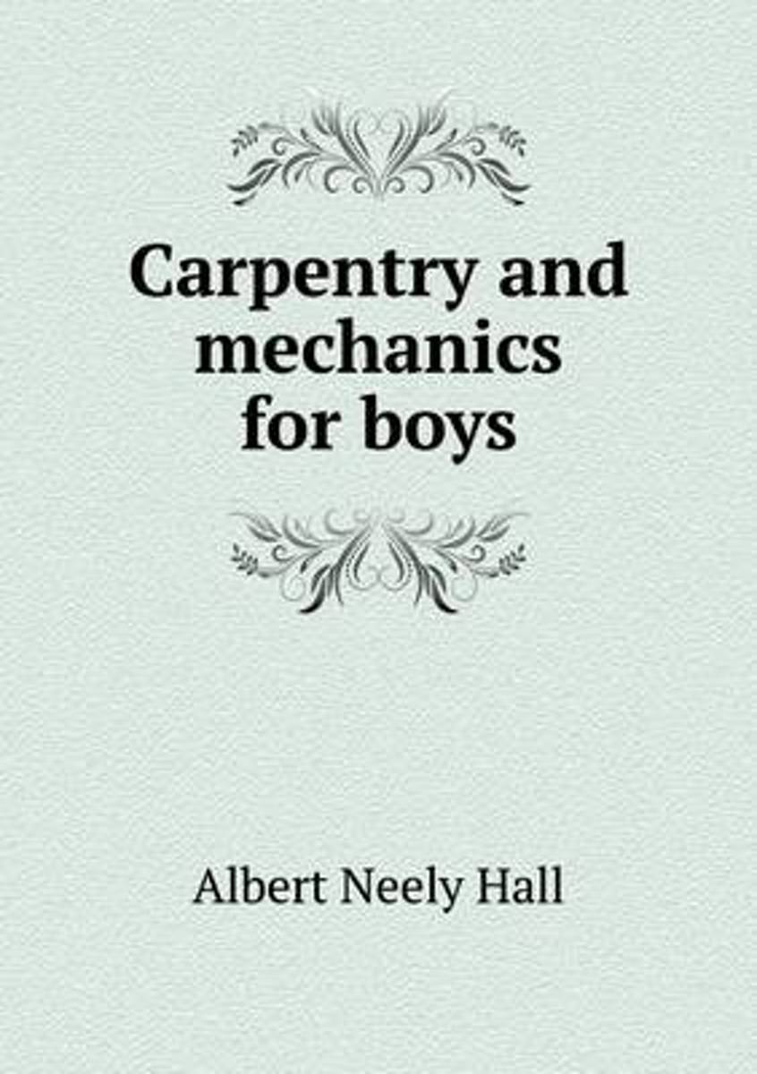 Carpentry and Mechanics for Boys