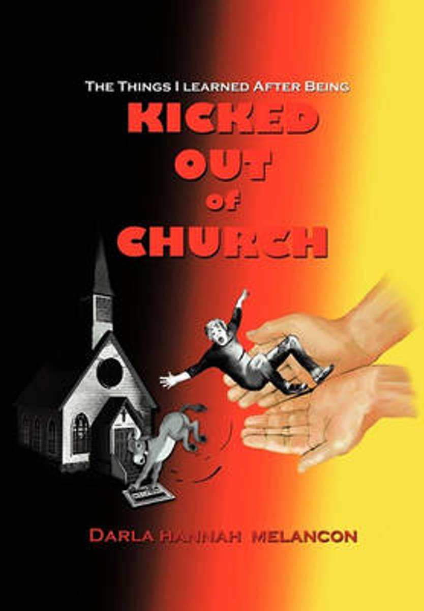 The Things I Learned After Being Kicked Out of Church
