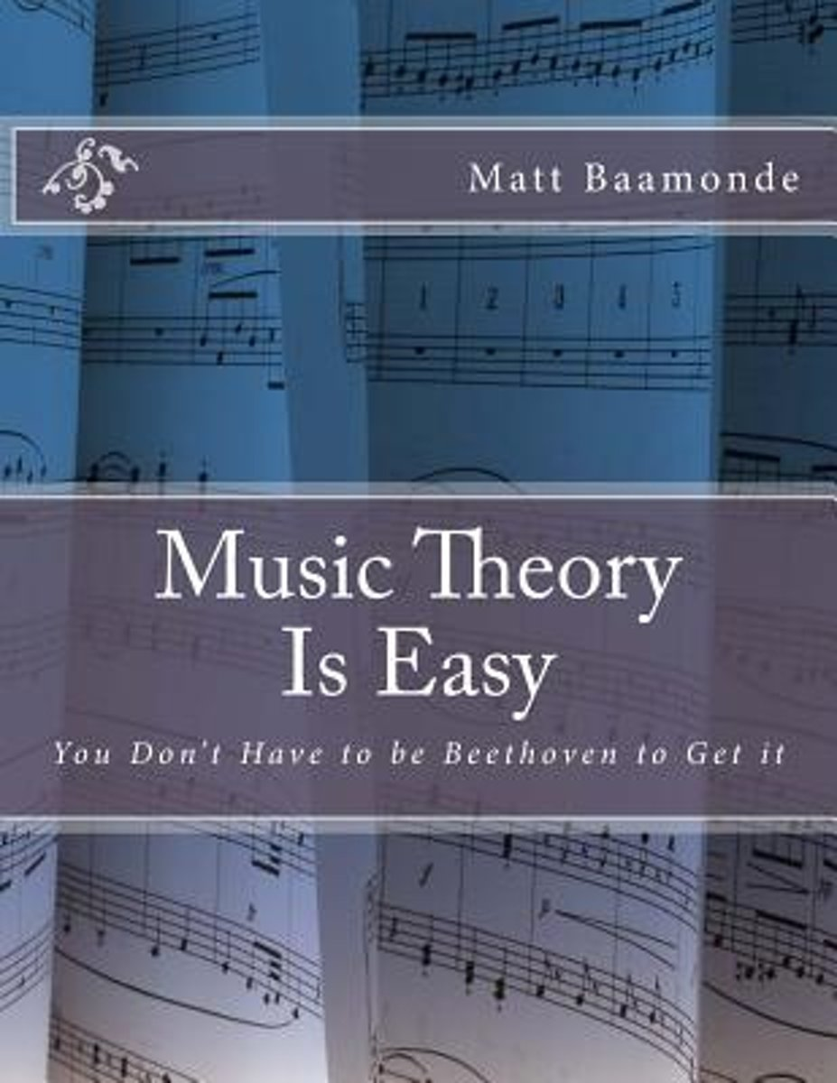 Music Theory Is Easy