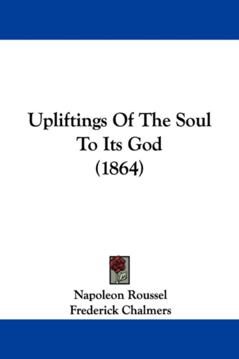 Upliftings of the Soul to Its God (1864)