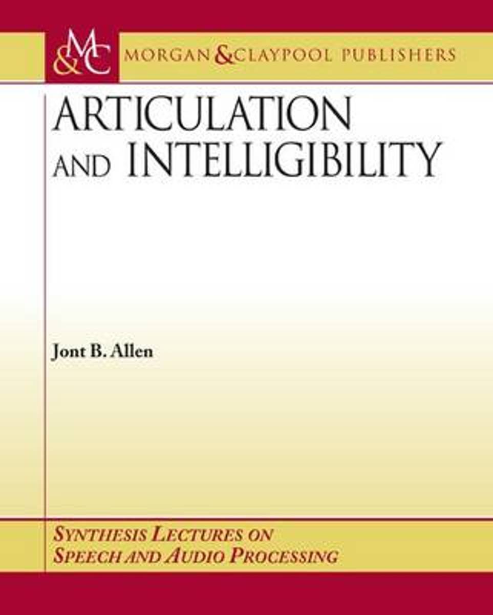 Articulation and Intelligibility