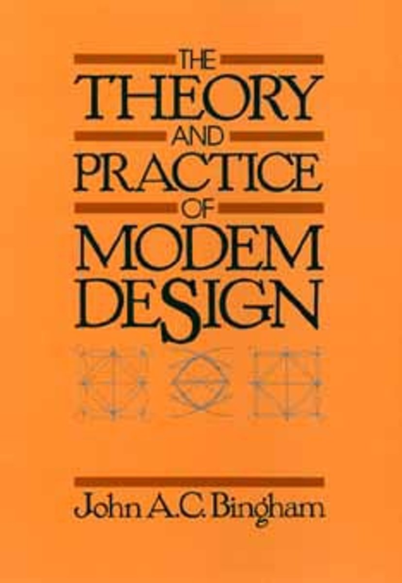 The Theory and Practice of Modern Design