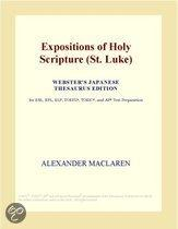 Expositions of Holy Scripture (St. Luke) (Webster's Japanese Thesaurus Edition)