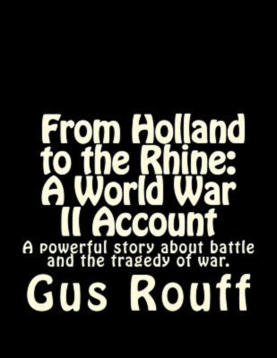 From Holland to the Rhine