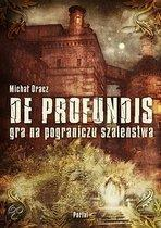 De Profundis: Letters From The Abyss