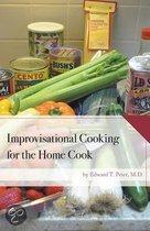 Improvisational Cooking for the Home Cook