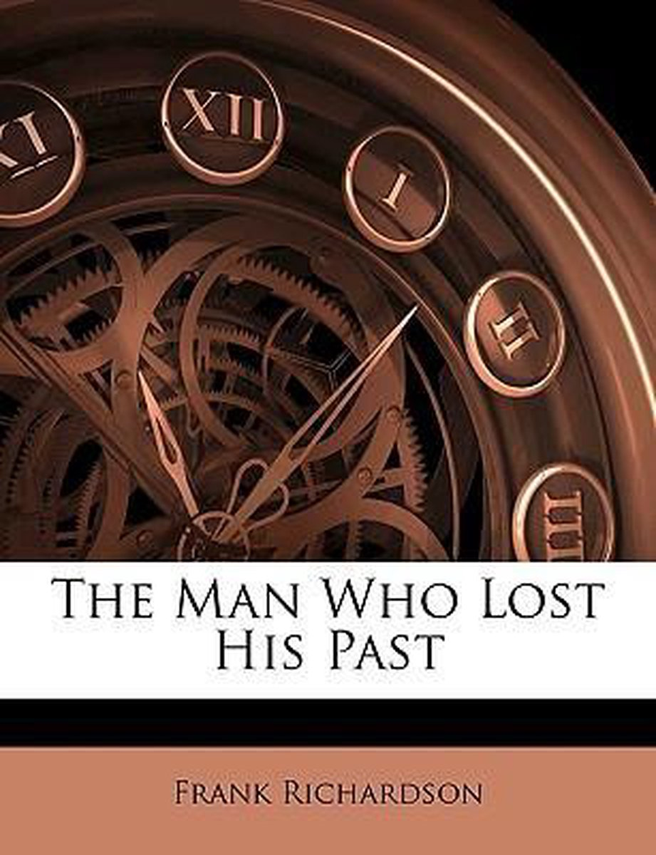 The Man Who Lost His Past