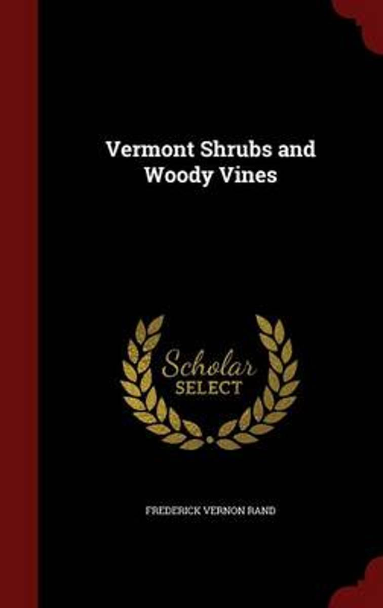 Vermont Shrubs and Woody Vines