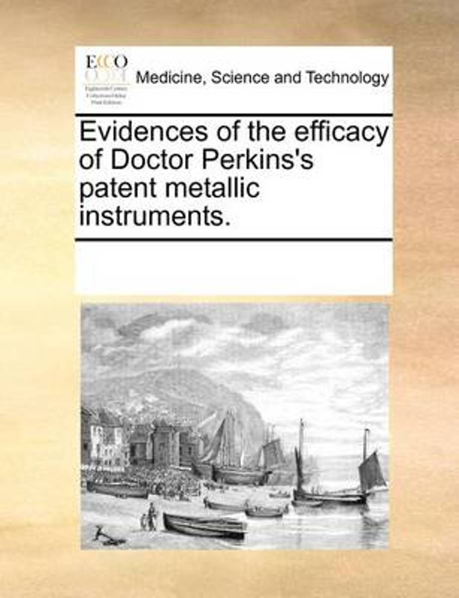 Evidences of the Efficacy of Doctor Perkins's Patent Metallic Instruments
