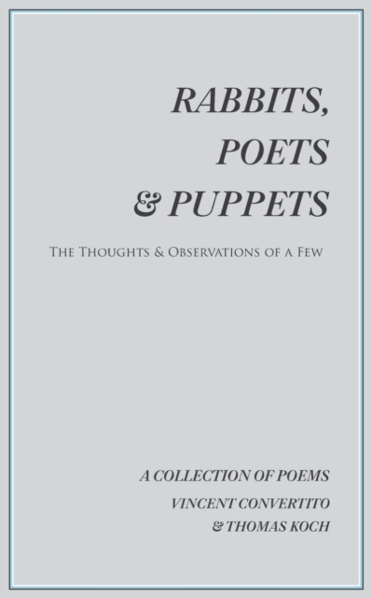 Rabbits, Poets & Puppets