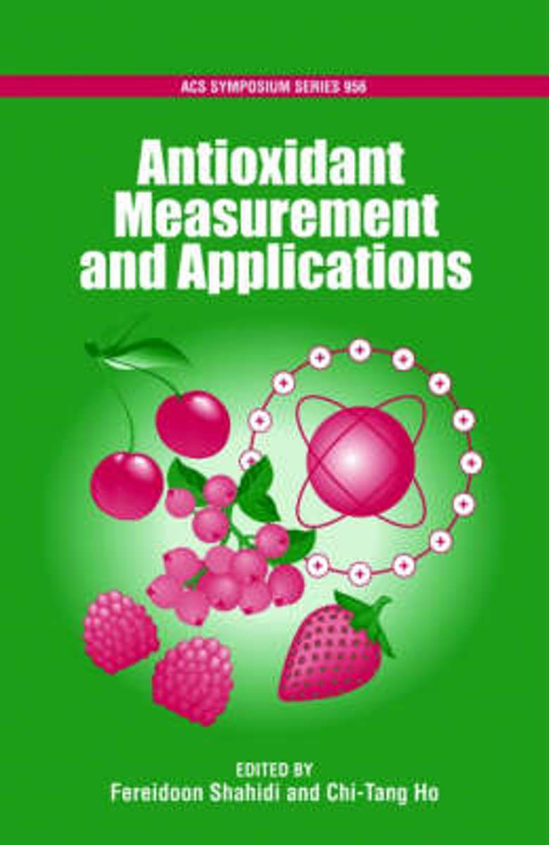 Antioxidant Measurement and Applications