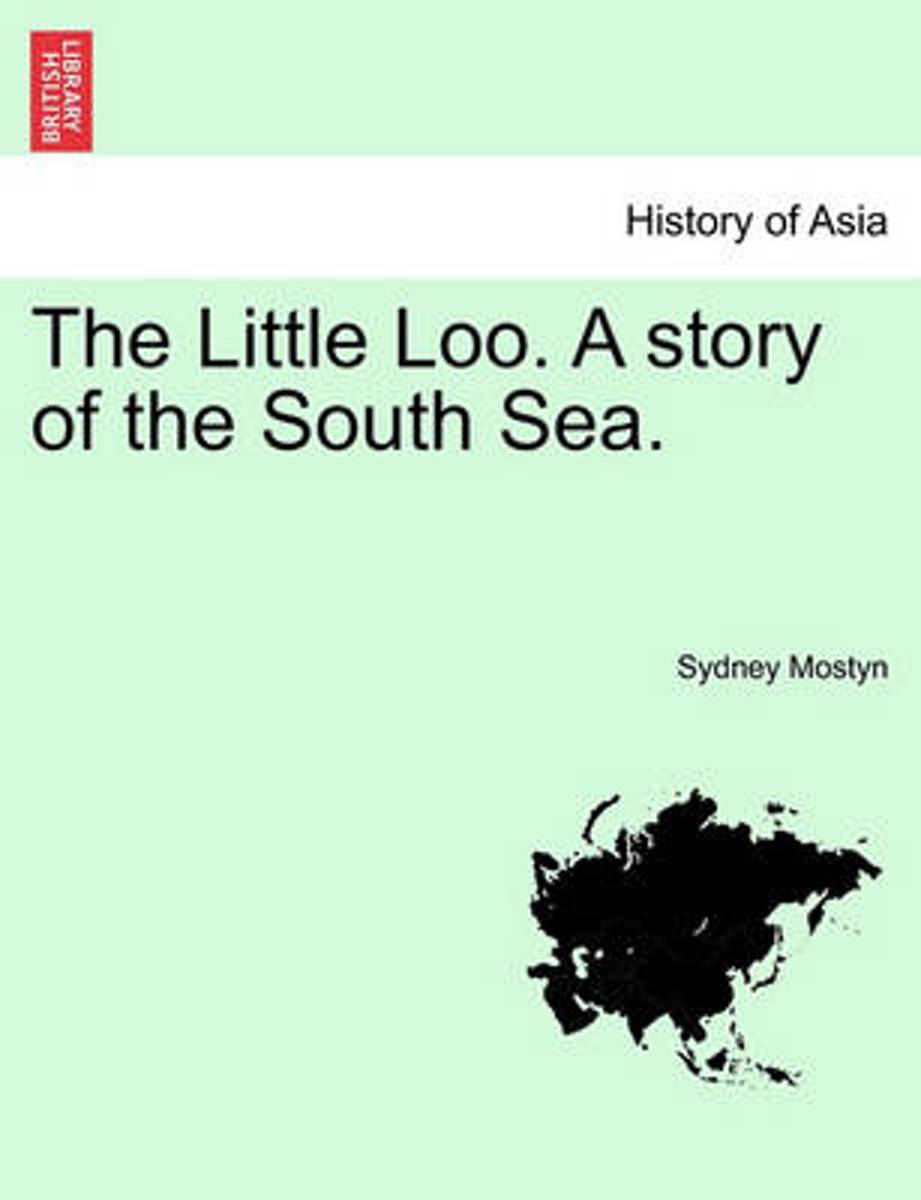 The Little Loo. a Story of the South Sea. Vol. III