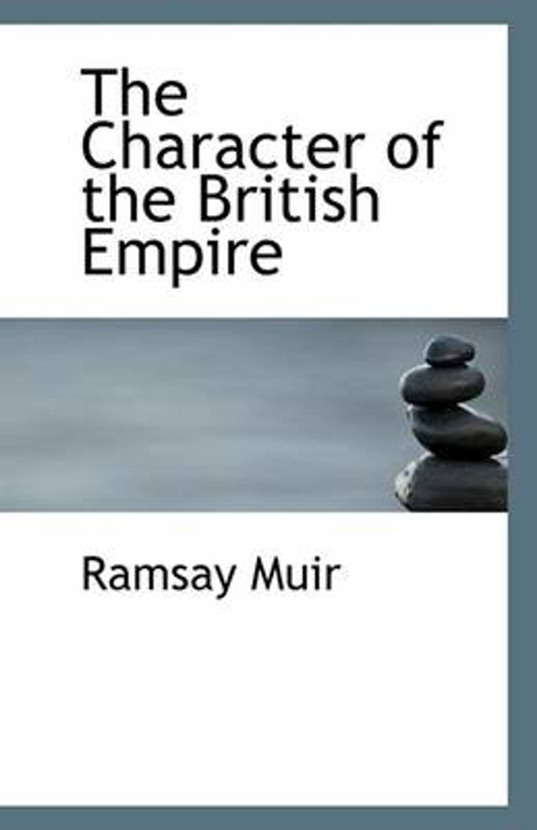 The Character of the British Empire