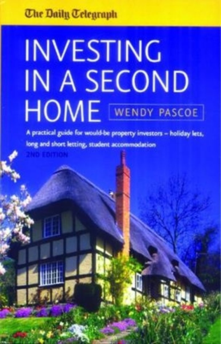 Investing In A Second Home 2nd Edition