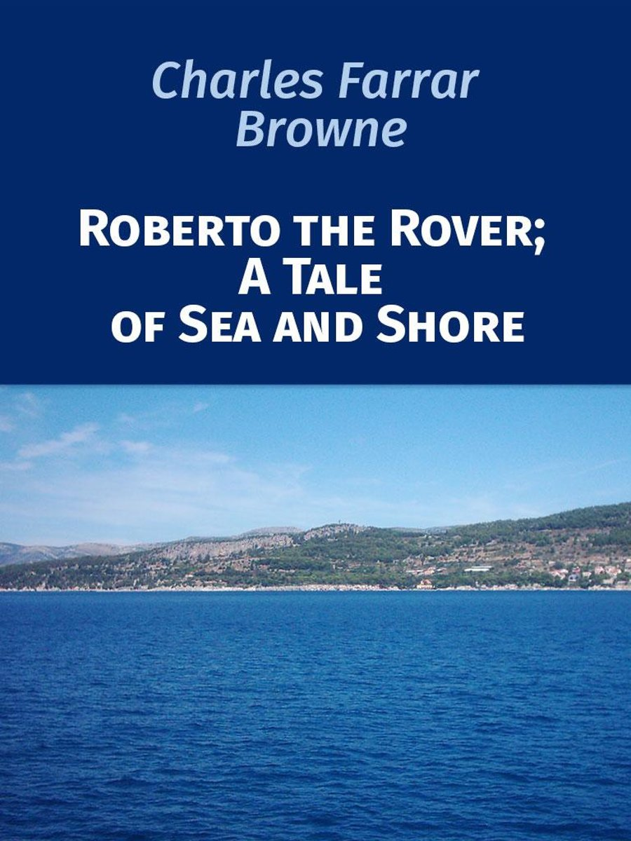 Roberto the Rover; A Tale of Sea and Shore