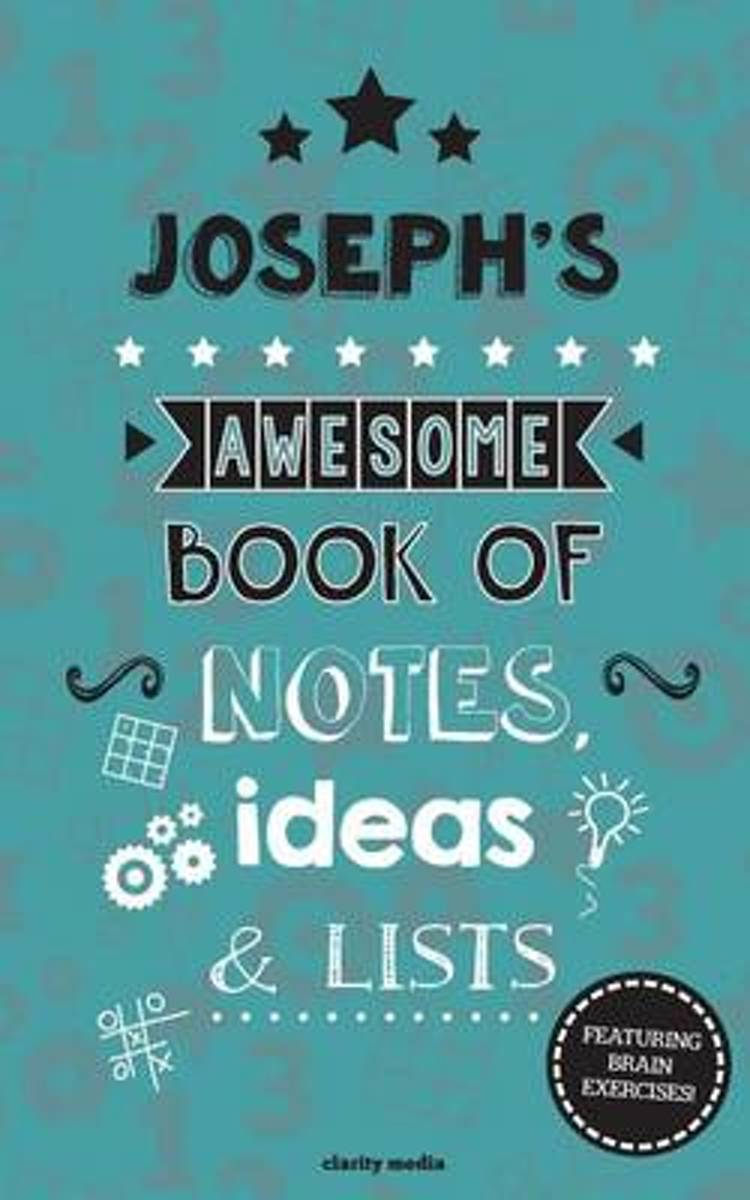 Joseph's Awesome Book of Notes, Lists & Ideas