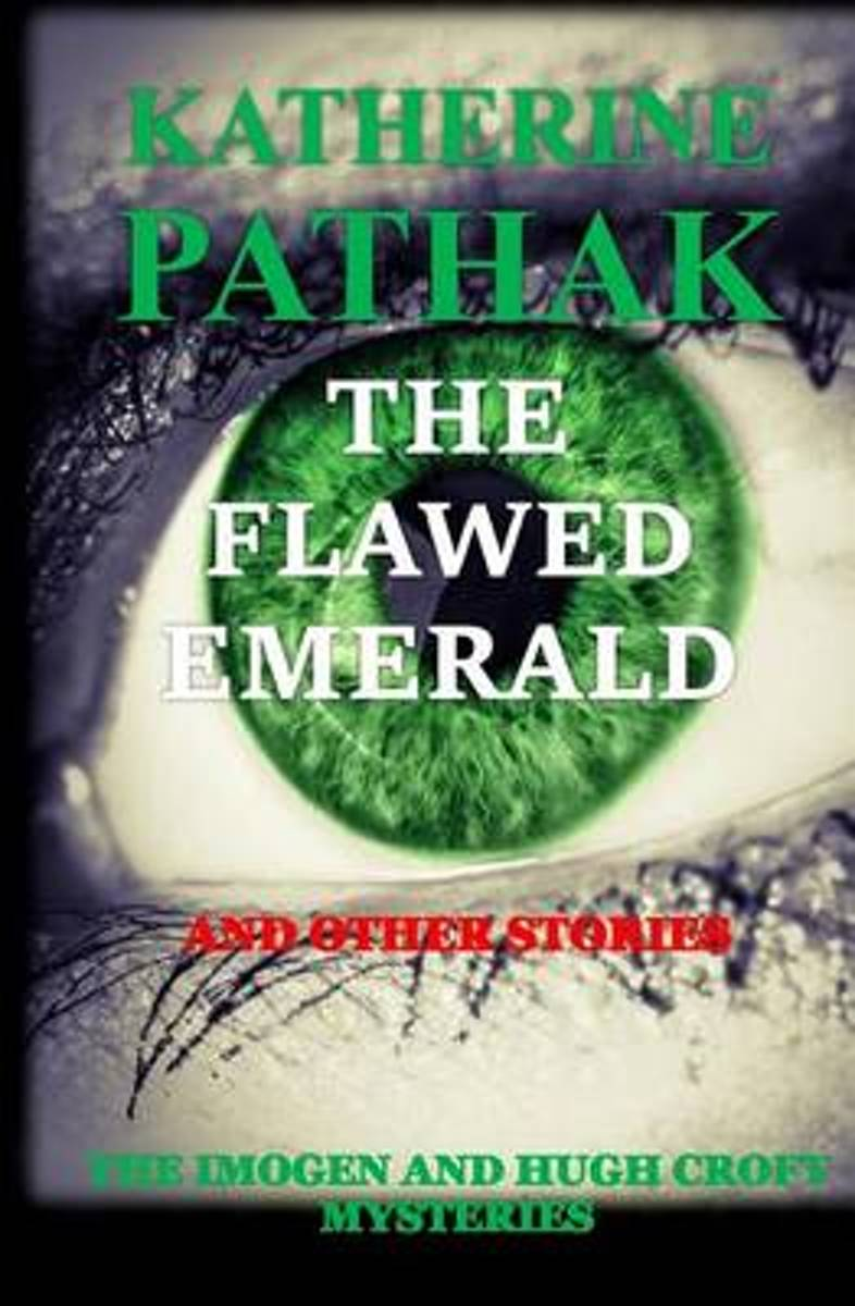 The Flawed Emerald and Other Stories