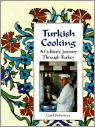 Turkish Cooking: A Culinary Journey Through Turkey