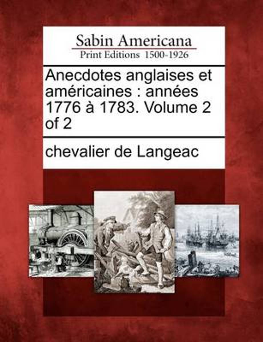 Anecdotes Anglaises Et Am Ricaines