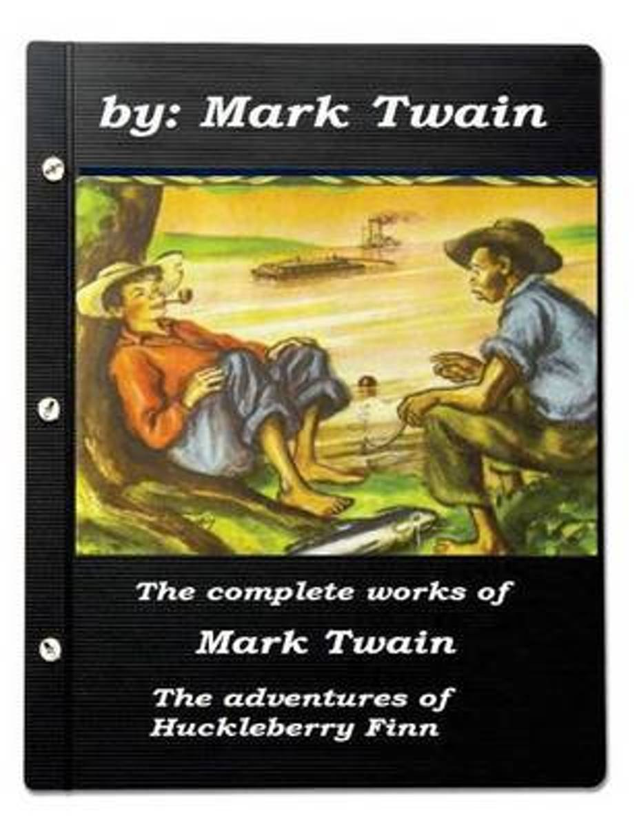 The Complete Works of Mark Twain the Adventures of Huckleberry Finn