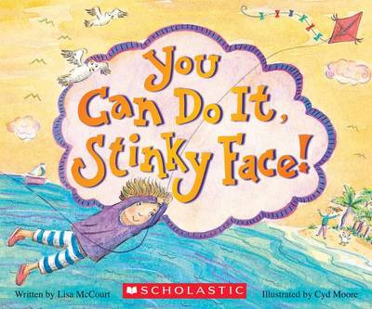 You Can Do It, Stinky Face!