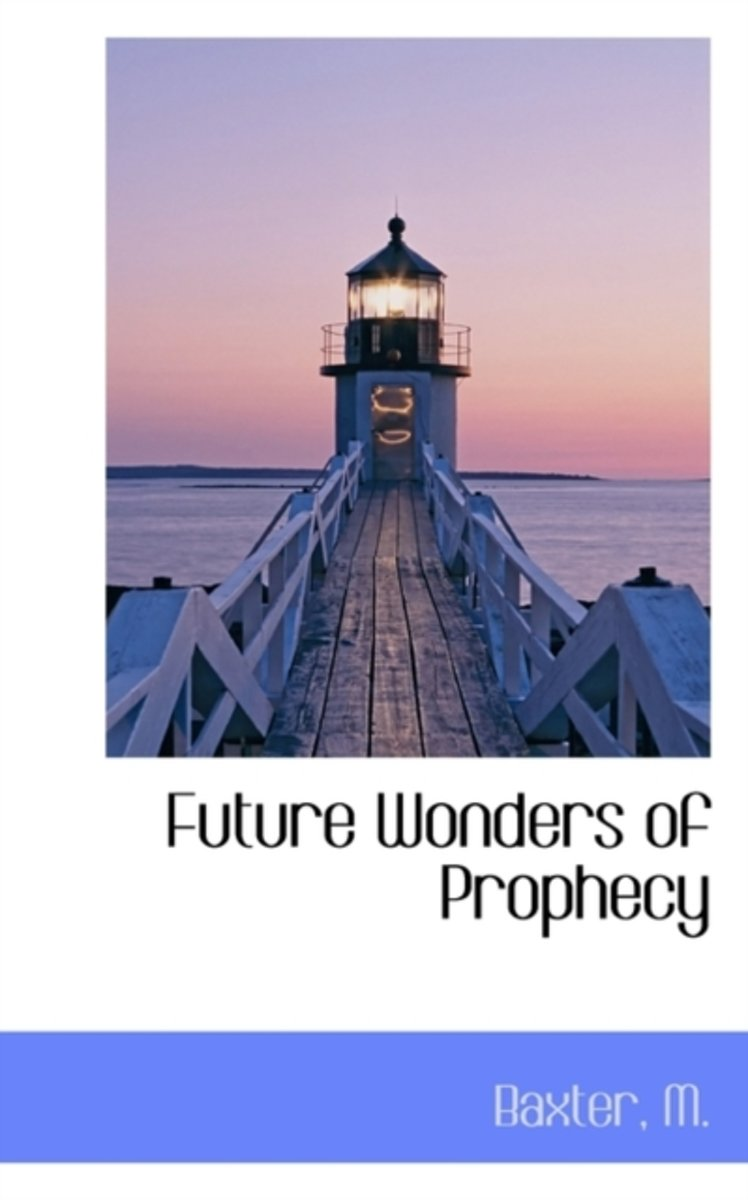 Future Wonders of Prophecy