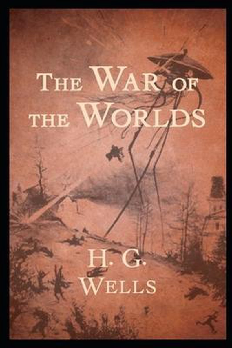 The War of the Worlds: (Annotated Edition)
