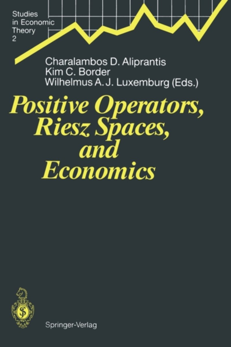 Positive Operators, Riesz Spaces, and Economics