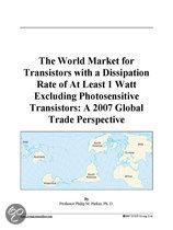 The World Market for Transistors with a Dissipation Rate of at Least 1 Watt Excluding Photosensitive Transistors
