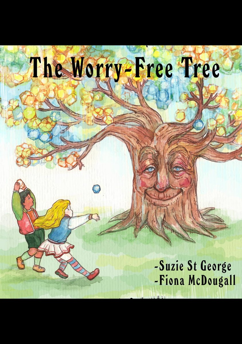 The Worry-Free Tree: Bedtime Meditations For Children Aged 4 - 8 years