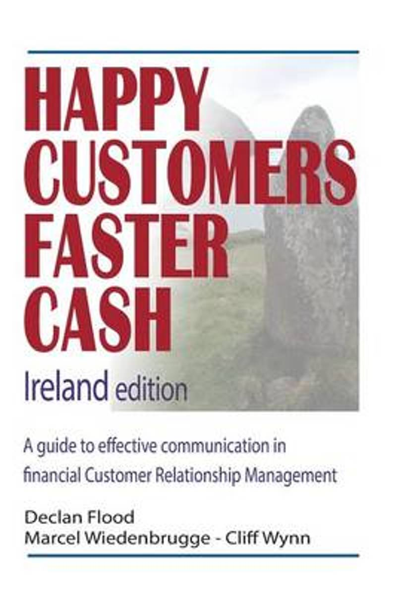 Happy Customers Faster Cash Ireland Edition