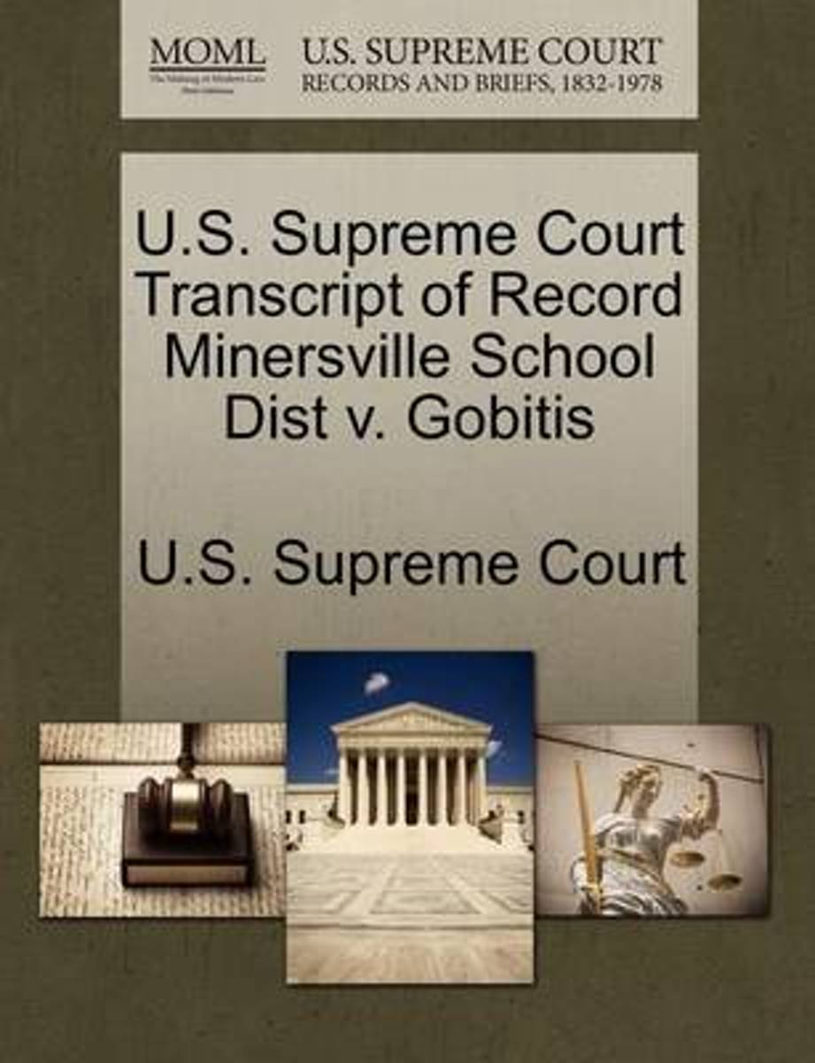 U.S. Supreme Court Transcript of Record Minersville School Dist V. Gobitis