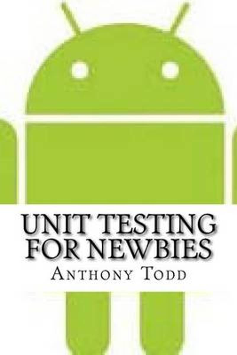 Unit Testing for Newbies