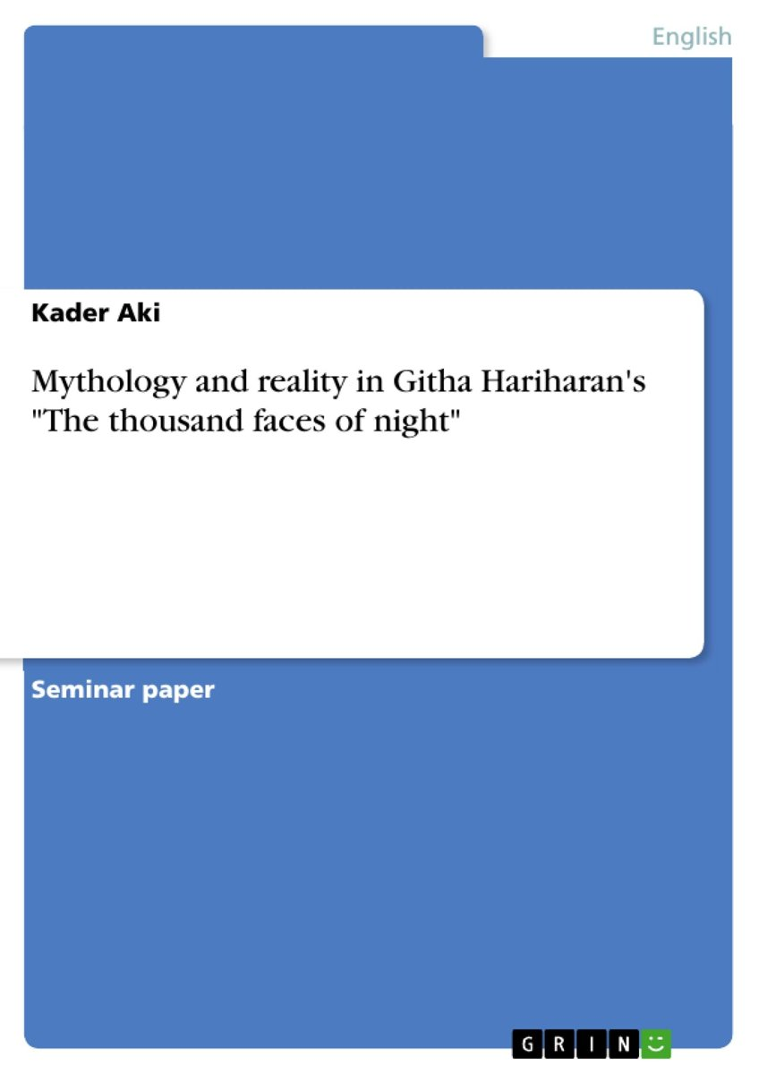 Mythology and reality in Githa Hariharan's 'The thousand faces of night'